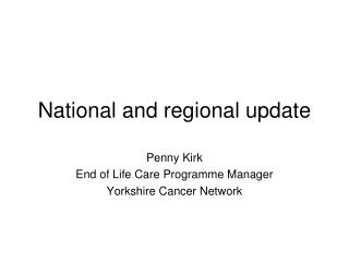 National and regional update