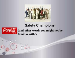 Safety Champions