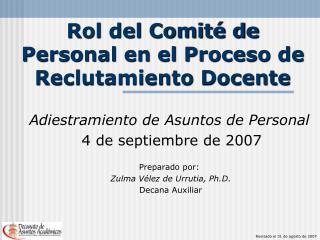 Rol del Comit� de Personal en el Proceso de Reclutamiento Docente