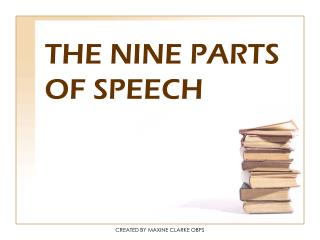 THE NINE PARTS OF SPEECH