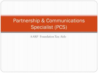 Partnership & Communications Specialist (PCS)