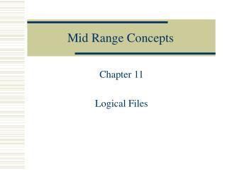 Mid Range Concepts