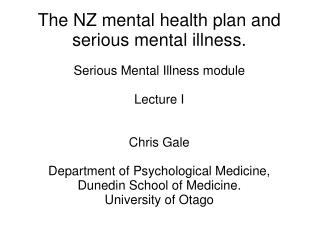 The NZ mental health plan and serious mental illness.