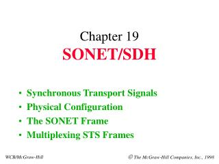 Chapter 19 SONET/SDH
