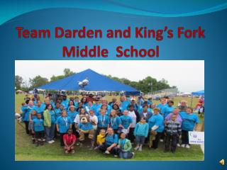 Team Darden and King's Fork Middle  School