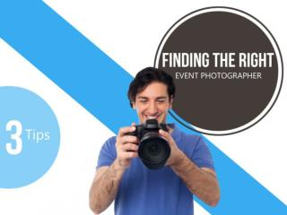 Finding the Right Event Photographer Using These Three Tips