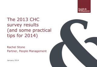 The 2013 CHC survey results  (and some practical tips for 2014)