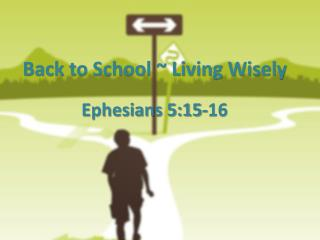 Back to School ~ Living Wisely