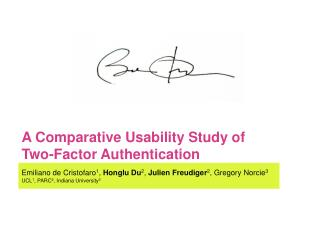 A Comparative Usability Study of  Two-Factor Authentication