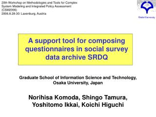 Graduate School of Information Science and Technology,  Osaka University, Japan