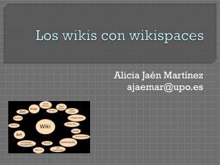 Los wikis con  wikispaces