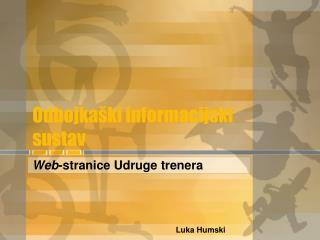Odbojka�ki informacijski sustav