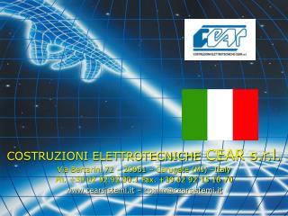 COSTRUZIONI ELETTROTECNICHE  CEAR s.r.l. Via Bertarini 72 – 20061 – Carugate (MI) –Italy