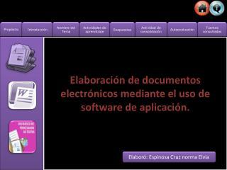 Elaboración de documentos electrónicos mediante el uso de software de aplicación.