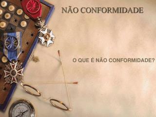 NÃO CONFORMIDADE