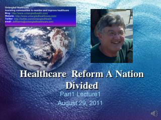 Healthcare  Reform A Nation Divided