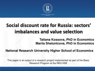 Social discount rate for Russia: sectors' imbalances and value selection