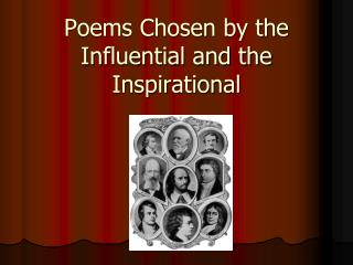 Poems Chosen by the Influential and the Inspirational