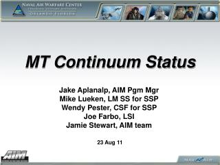 MT Continuum Status