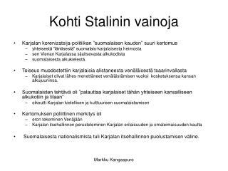 Kohti Stalinin vainoja