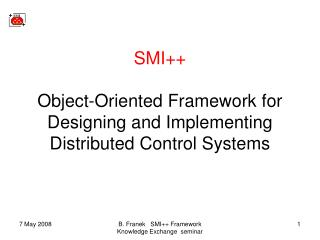 SMI++ Object-Oriented Framework for Designing and Implementing Distributed Control Systems