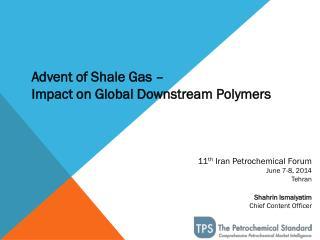 11 th  Iran Petrochemical Forum June 7-8, 2014 Tehran Shahrin Ismaiyatim Chief Content Officer