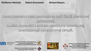 Waldemar  MachałaRobert  Brzozowski Richard  Mayers