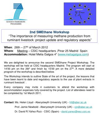 2nd SMEthane Workshop   The importance of measuring methane production from ruminant livestock: project update and regul