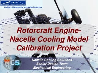 Rotorcraft Engine-Nacelle Cooling Model Calibration Project