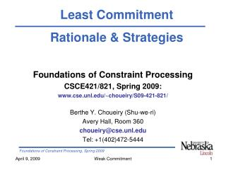 Foundations of Constraint Processing CSCE421/821, Spring 2009: