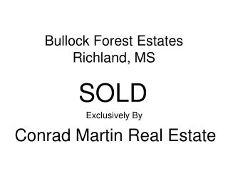 Bullock Forest Estates Richland, MS
