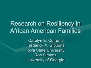 Research on Resiliency in African American Families