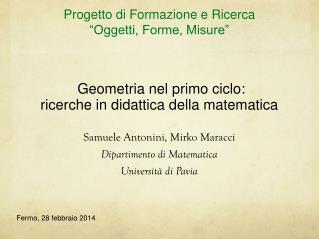 Geometria nel primo ciclo:  ricerche in didattica della matematica