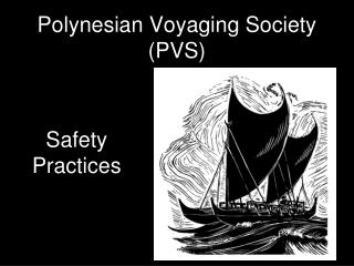 Polynesian Voyaging Society (PVS)