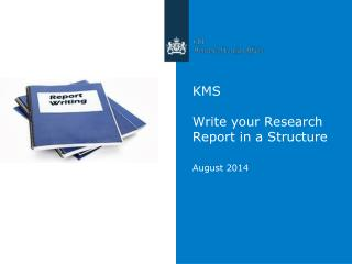 KMS Write your Research Report in a Structure