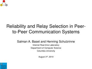 Reliability and Relay Selection in Peer-to-Peer Communication Systems