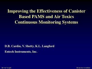 Improving the Effectiveness of Canister Based PAMS and Air Toxics Continuous Monitoring Systems