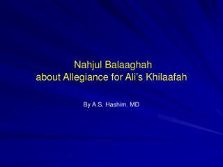 Nahjul Balaaghah about Allegiance for Ali's Khilaafah