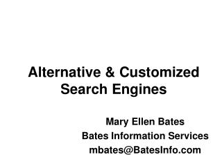 Alternative & Customized Search Engines