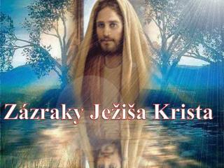 Zázraky Ježiša Krista