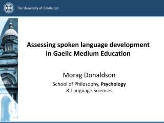 Assessing spoken  language development  in Gaelic Medium  Education
