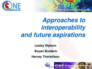 Approaches to  interoperability  and future aspirations