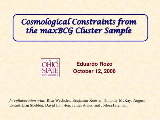 Cosmological Constraints from the maxBCG Cluster Sample