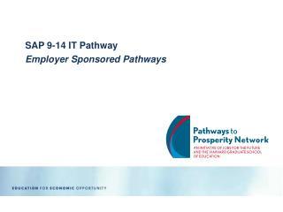 SAP 9-14 IT Pathway Employer Sponsored Pathways