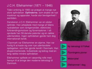J.C.H. Ellehammer (1871 – 1946)