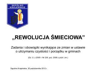 """""""REWOLUCJA ŚMIECIOWA"""""""