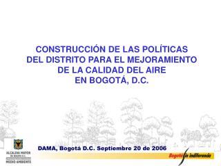 DAMA, Bogotá D.C. Septiembre 20 de 2006