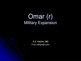 Omar (r) Military Expansion