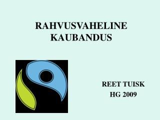 RAHVUSVAHELINE KAUBANDUS