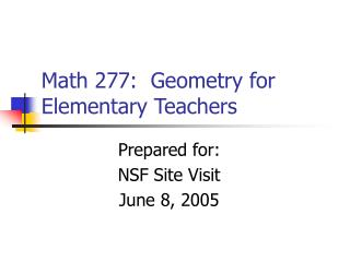 Math 277:  Geometry for Elementary Teachers